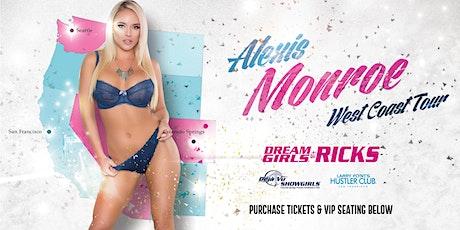 Alexis Monroe @ Dream Girls at Ricks tickets