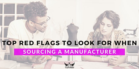 Top Red Flags to Look for When Sourcing a Manufacturer tickets
