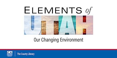 Elements of Utah: Earth - Creating a Backyard Ecosystem tickets