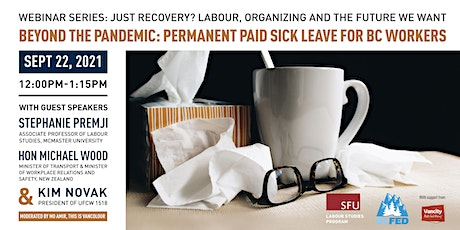 Beyond the pandemic: Permanent Paid Sick Leave for BC workers tickets