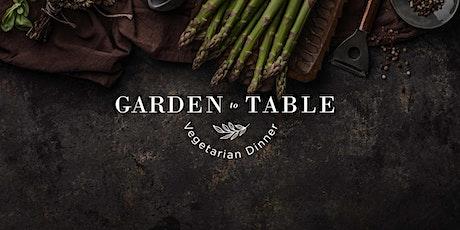 Garden to Table Vegetarian Dinner tickets