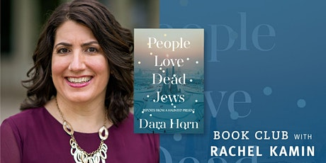 Book Club: Dara Horn's People Love Dead Jews tickets