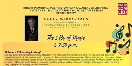 The 3 Bs of Music presented by Barry Wiesenfeld:  Learning Ludwig tickets