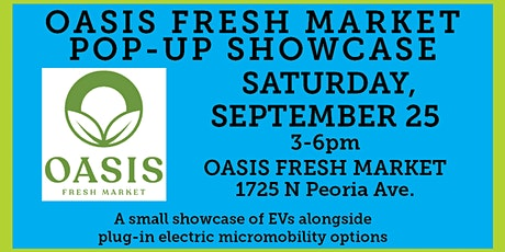 Oasis Fresh Market EV Pop-Up Showcase tickets