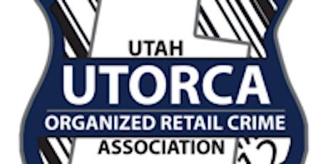 UTORCA (Utah Organized Retail Crime Association) Annual Conference 2021 tickets