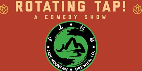 Rotating Tap Comedy @ Jade Mountain Brewing tickets