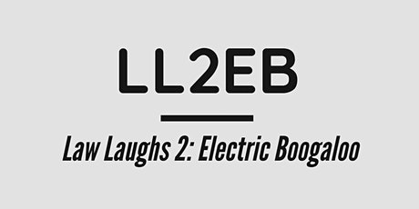 ZERO Monthly Comedy - Law Laughs 2: Electric Boogaloo biglietti