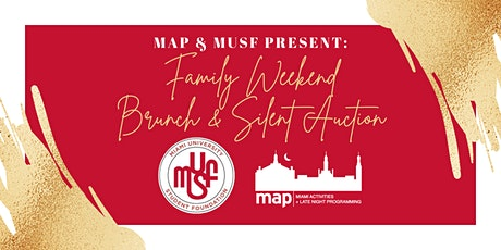 MUSF/MAP Family Weekend Brunch & Silent Auction tickets
