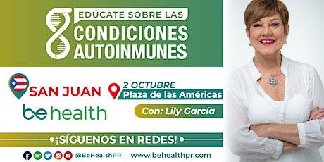 Edúcate sobre las Condiciones Autoinmunes   San Juan tickets
