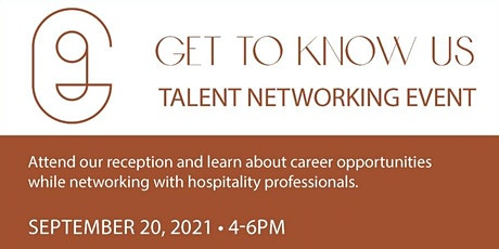 Get to Know Us - TALENT NETWORKING EVENT tickets