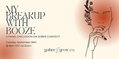 My Breakup With Booze: A Sober Curiosity Panel Discussion tickets