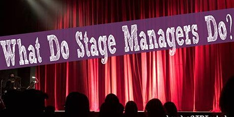 """Stage Manager 2 Day Workshop: John Thornberry """"The Art of the Unexpected"""" tickets"""