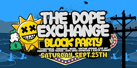 The Dope Exchange tickets