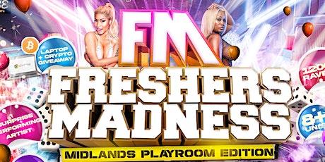 #FreshersMadness : Midlands Edition tickets