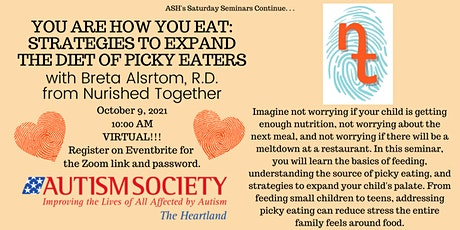 Sat Sem- You Are How You Eat: Strategies to Expand the Diet of Picky Eaters entradas