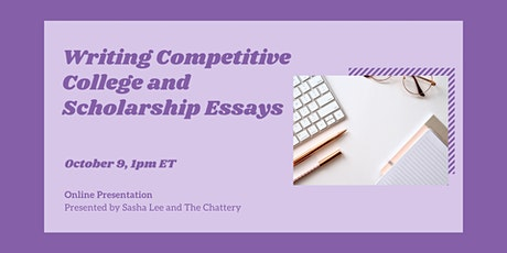 Writing Competitive College and Scholarship Essays - ONLINE CLASS tickets