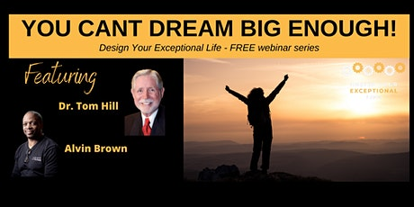 You Can't Dream Big Enough! tickets
