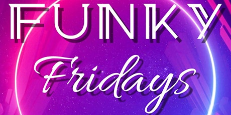 Funky Fridays Over 30's night tickets