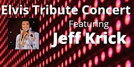 Elvis Tribute Concert featuring Jeff Krick tickets