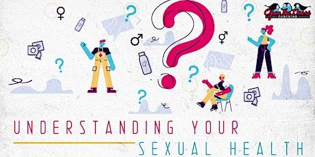 Understanding Your Sexual Health tickets