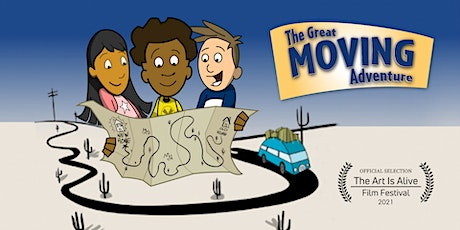 Art is Alive FF Special Screening - The Great Moving Adventure tickets