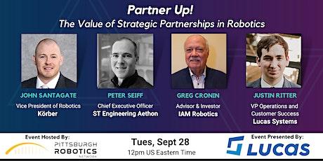 Partner-Up! The Value of Strategic Partnerships in Robotics tickets