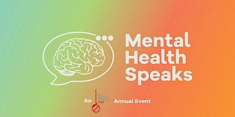 MENTAL HEALTH SPEAKS (3) tickets