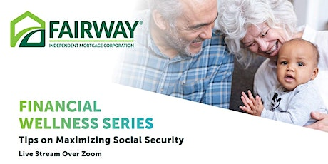 Financial Wellness in Retirement: Tips on Maximizing Social Security tickets