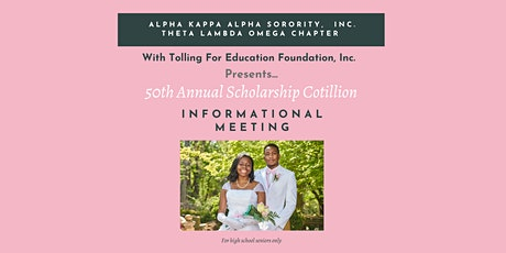 Informational Meeting-50th Annual Debutante Scholarship Cotillion tickets