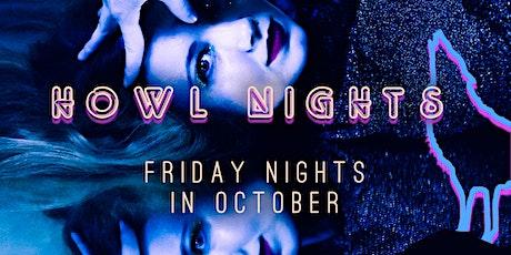 Howl Nights tickets