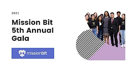 Mission Bit 5th Annual Gala tickets