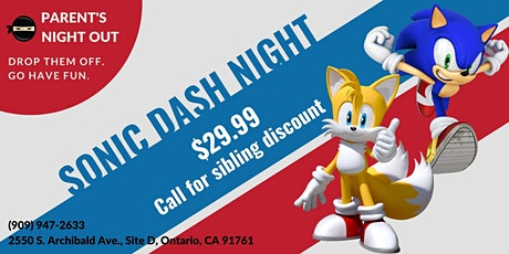 Parent's Night Out (Sonic Dash Night) tickets