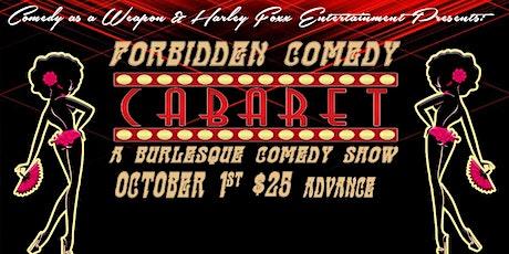 Forbidden Comedy: Cabaret tickets