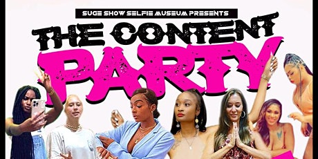 Suge Show Selfie Museum Presents The Content Party tickets