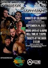 Supreme Wrestling Presents: Conqueror of Crossroads tickets