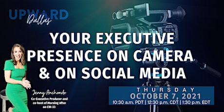 Your Executive Presence On Camera and Social Media (Hybrid Event) tickets
