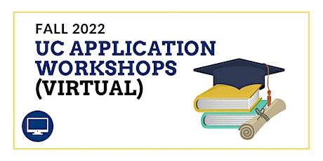 UC Fall 2022 Application Workshops (VIRTUAL) tickets