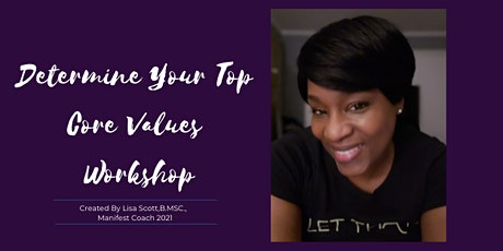 Copy of Determine Your Top Core Values tickets
