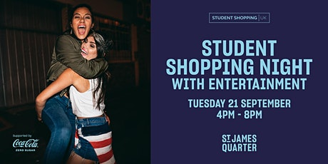 Student Shopping Night at St James Quarter tickets