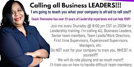 Calling ALL Business Leaders!!!! Join me on ZOOM every Thursday @ 8:00 pm. tickets