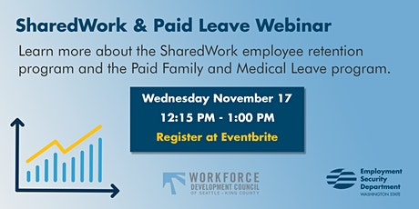 SharedWork and Paid Leave webinar by Workforce Seattle-King County tickets