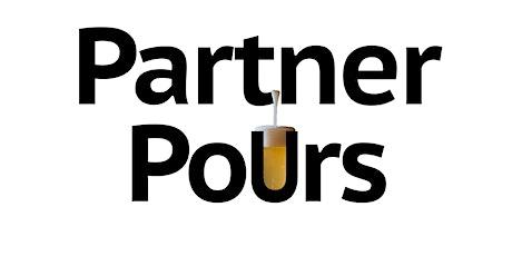 Partner Pours tickets
