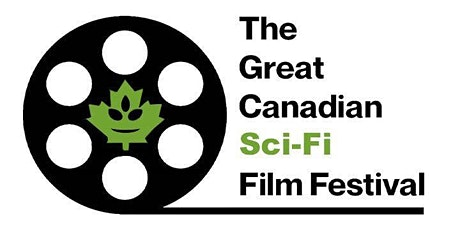 The Great Canadian Sci Fi Film Festival tickets