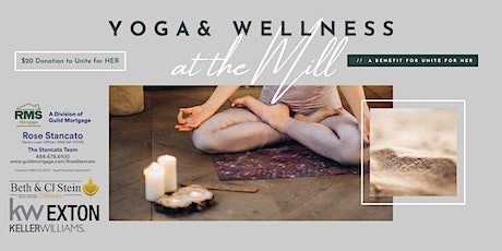 The Stein Team Presents Yoga at the Mill (A Unite for HER Fundraiser) tickets