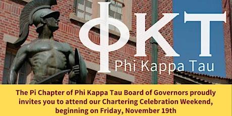 Phi Kappa Tau Pi Chapter  Chartering Celebration Event tickets