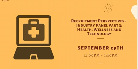 Recruitment Perspectives - Industry Panel Part 3: Health and Technology tickets
