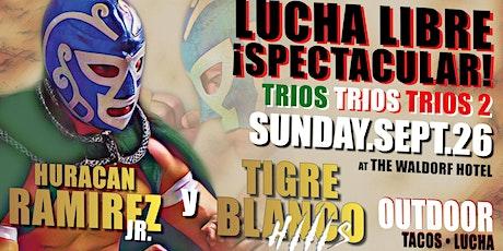 Lucha Libre Spectacular  SUNDAY MATINEE | TRIOS TRIOS TRIOS tickets