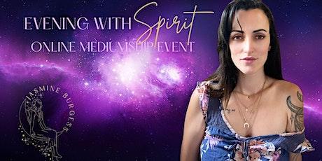 Evening with Spirit - Online Event tickets
