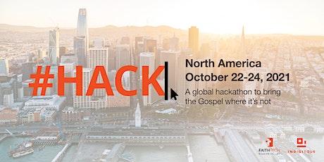#HACK: North America 2021 tickets