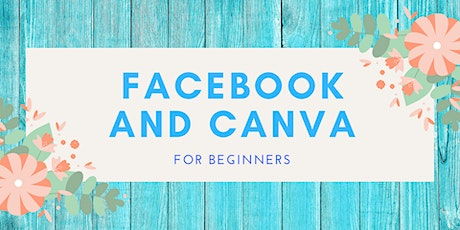 Facebook and Canva for Beginners Tickets